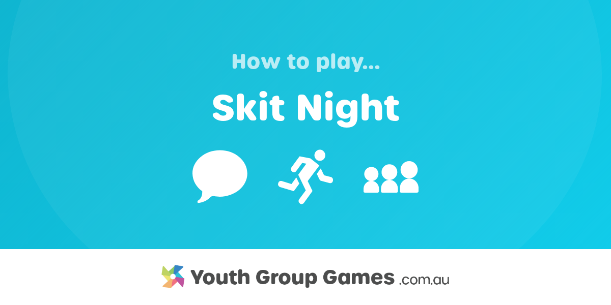 Youth group skit ideas